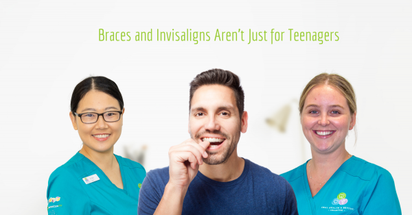 Braces and Invisaligns Aren't Just for Teenagers